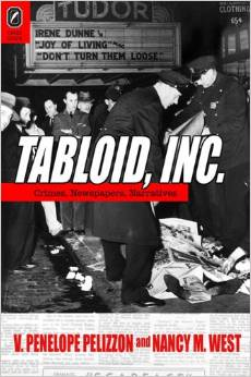 Tabloid, Inc.: Crimes, Newspapers, Narratives